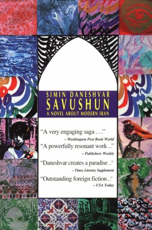 Savushun : A Novel about Modern Iran