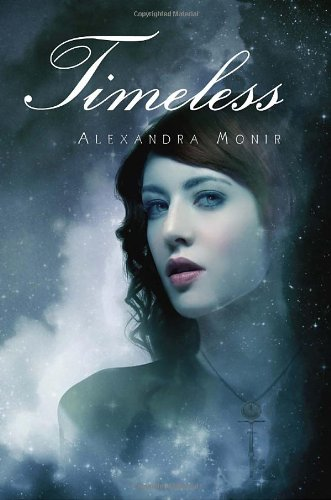 Timeless, the book by Alexandra Monir