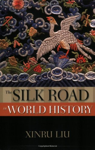 The Silk Road in World History