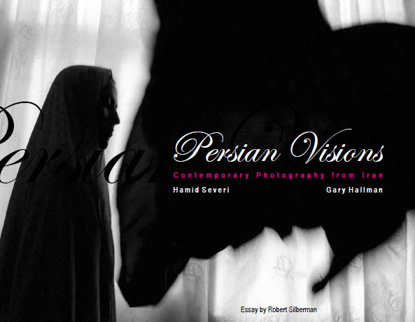 Persian Visions: Contemporary Photography from Iran